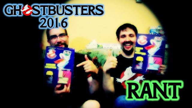ghostbusters 2016 rant