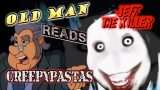 old man creepypasta Jeff the Killer