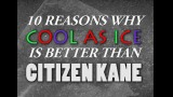 10 Reasons Why Cool As Ice Is Better Than Citizen Kane