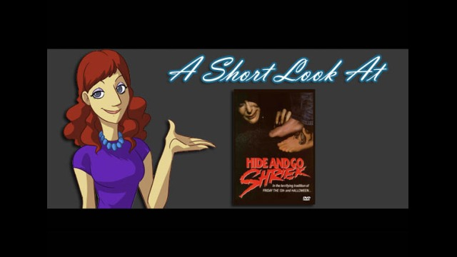 "A Short Look at ""Hide and Go Shriek"""