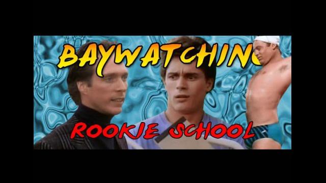 Baywatching: Rookie School
