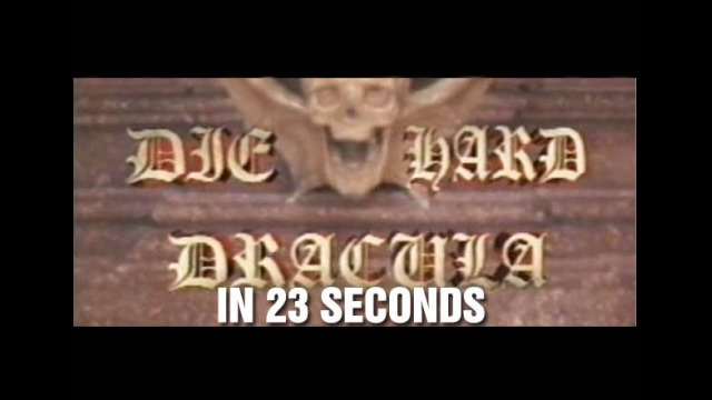 Die Hard Dracula in 23 Seconds