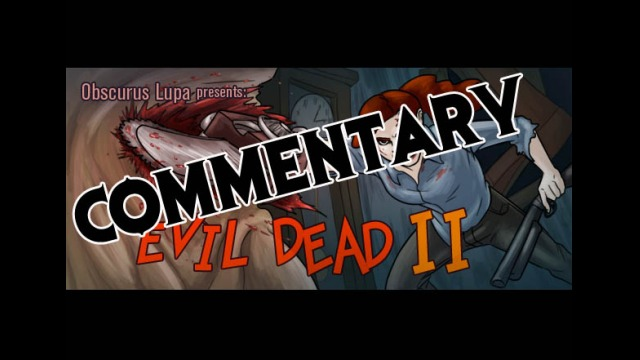 Evil Dead 2 Commentary