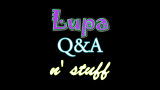 Lupa Q and A