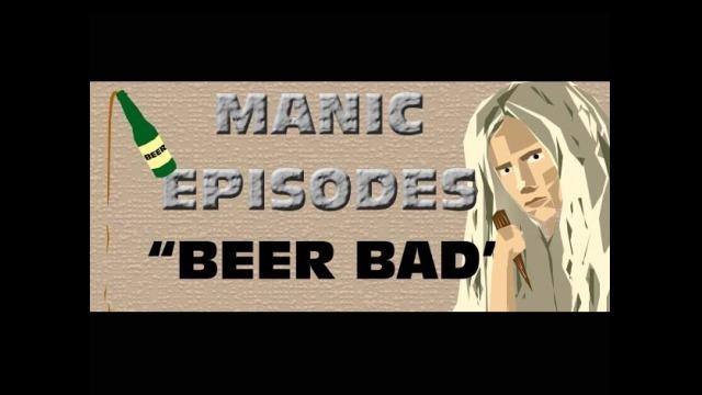 ME: Beer Bad