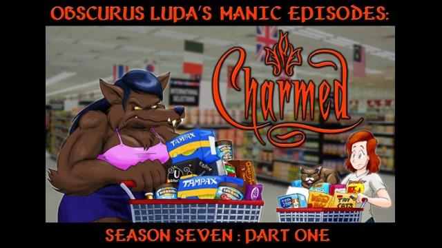 Manic Episodes: Charmed (Season 7)