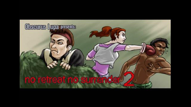 OLP: No Retreat, No Surrender 2
