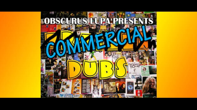 TD: Commercial Dubs