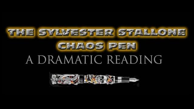 The Sylvester Stallone Chaos Pen: A Dramatic Reading