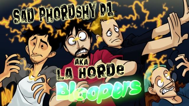 La Horde Bloopers