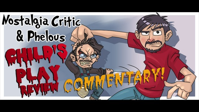 Nostalgia Critic - Child's Play Commentary