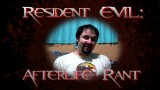 Resident Evil Afterlife Rant