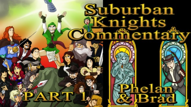 Suburban Knights Commentary