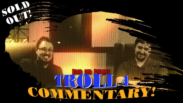 Troll 4 - Commentary